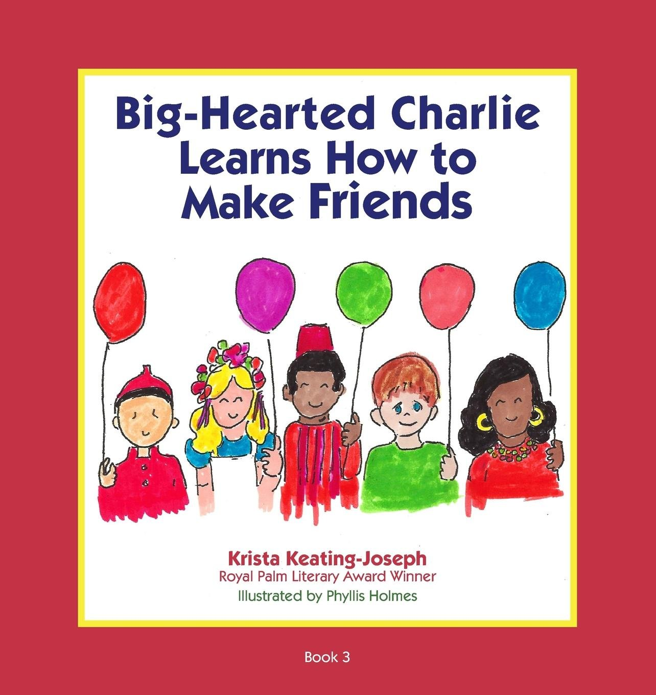 Big-Hearted Charlie Learns How to Make Friends