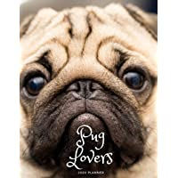 Pug Lovers 2020 Planner: 2020 Business and Personal Daily Planner Diary or Journal with 2020 2021 2022 2023 2024 2025 at a glance calendars with ... for notes. Idea Gift for family and friends.