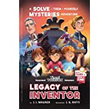 Legacy of the Inventor: A Timmi Tobbson Boys and Girls Adventure Book (Solve-Them-Yourself Mysteries for Boys and Girls 9-12)