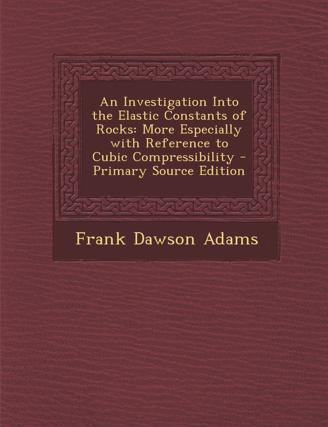 Download An Investigation Into the Elastic Constants of Rocks: More Especially with Reference to Cubic Compressibility ebook