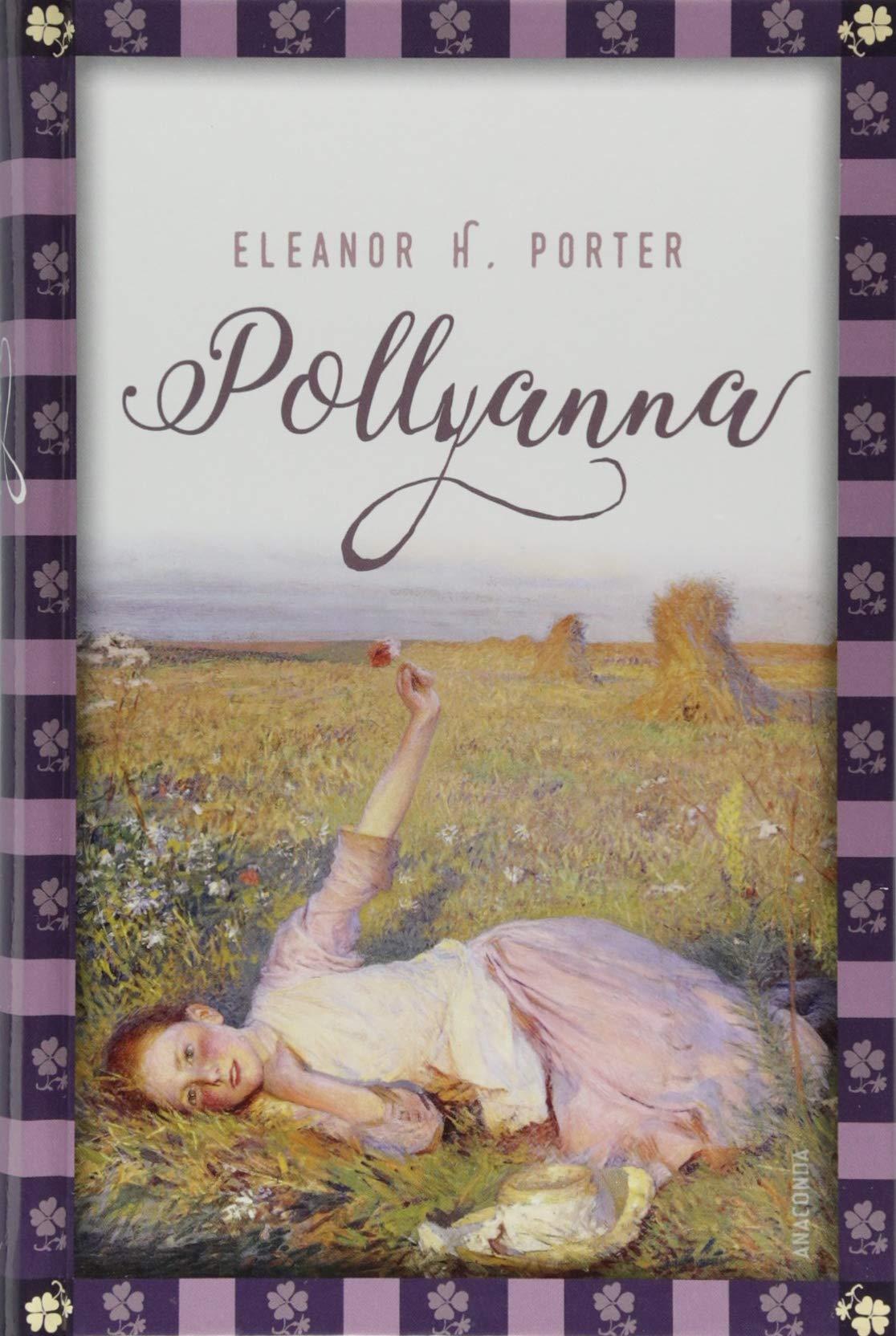 Pollyanna (Anaconda Kinderbuchklassiker)