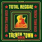 Total Reggae: Trench Town Rock (Vinyl)