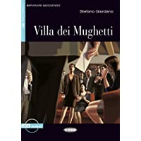 Villa dei Mughetti: Buch mit Audio-CD. Italienische Lektüre für das 4. Lernjahr. Mit Annotationen (Imparare Leggendo)