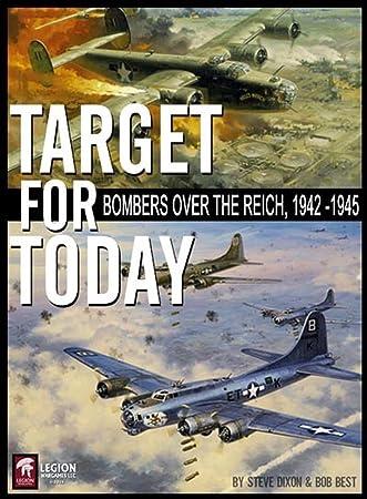 Legion Wargames Target for Today: Bombers Over The Reich, 1942 - 1945: Amazon.es: Juguetes y juegos