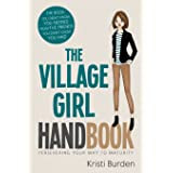 The Village Girl Handbook 2 (Persevering Your Way to Maturity) (Volume 2)