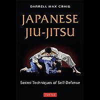 Japanese Jiu-jitsu: Secret Techniques of Self-Defense (English Edition)