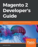 Magento 2 Developer's Guide: Harness the power of Magento 2 to extend and customize your online store