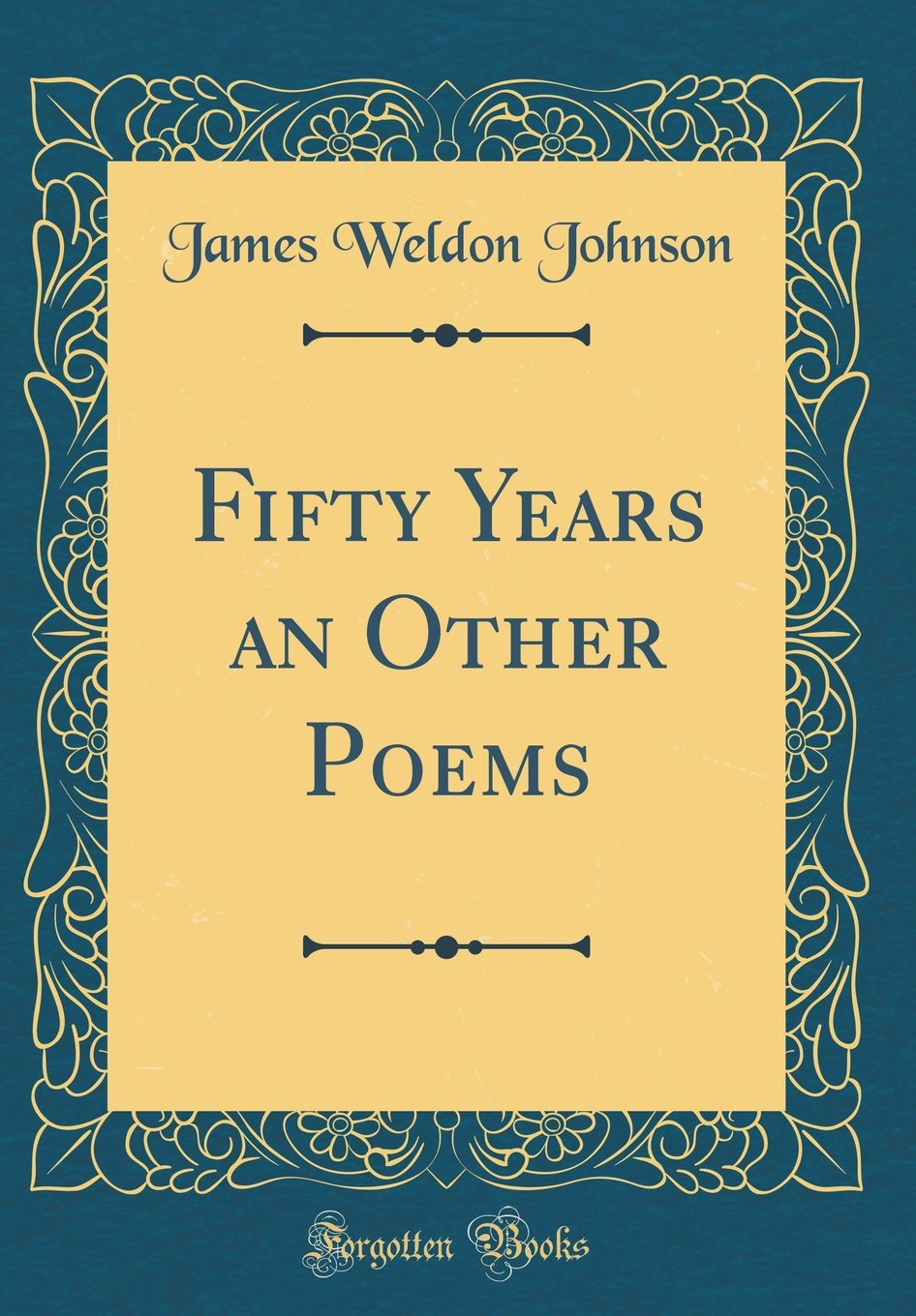 Download Fifty Years an Other Poems (Classic Reprint) PDF