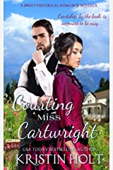 Courting Miss Cartwright: A Sweet Western Historical Romance Novella (Six Brides for Six Gideons) (Volume 2) Paperback
