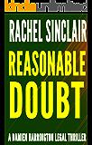 REASONABLE DOUBT: A Damien Harrington Legal Thriller