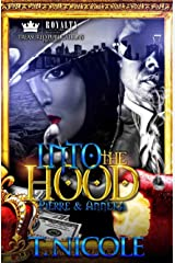 Into the Hood: Pierre & Anneka Kindle Edition