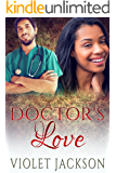 Doctor's Love - BWWM Pregnancy Romance (Doctor's Love Book 1)