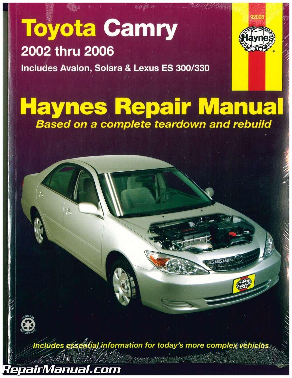 H92008 Haynes Toyota Camry Avalon Solara and Lexus ES300 330 2002-2006 Auto  Repair Manual: Manufacturer: Amazon.com: Books