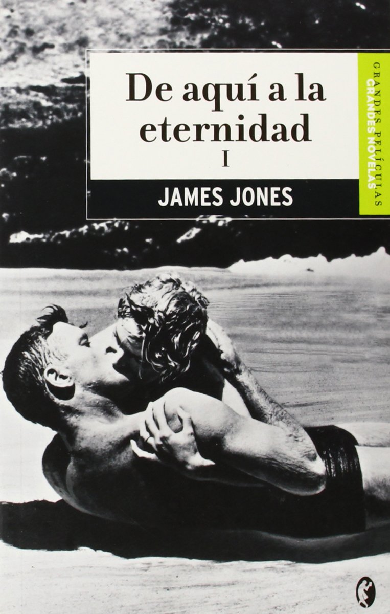 De Aqui A La Eternidad Vol I Byblos Spanish Edition Jones James Mazia Floreal Sin 2ºapellido 9788466626453 Books