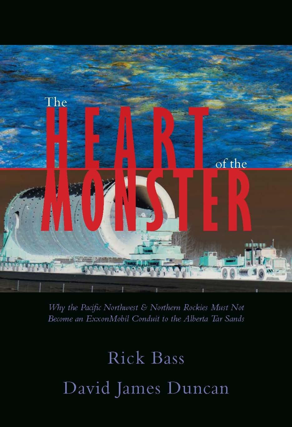 The Heart Of The Monster: David James Duncan, Rick Bass: 9780615425931:  Amazon: Books