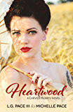 Heartwood (Carved Hearts Book 3)