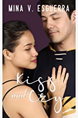 Kiss and Cry (Six 32 Central Book 2) Kindle Edition