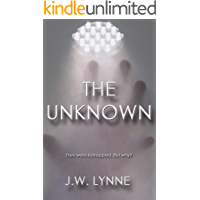 The Unknown: A Gripping Mystery Thriller Full of Twists and Turns
