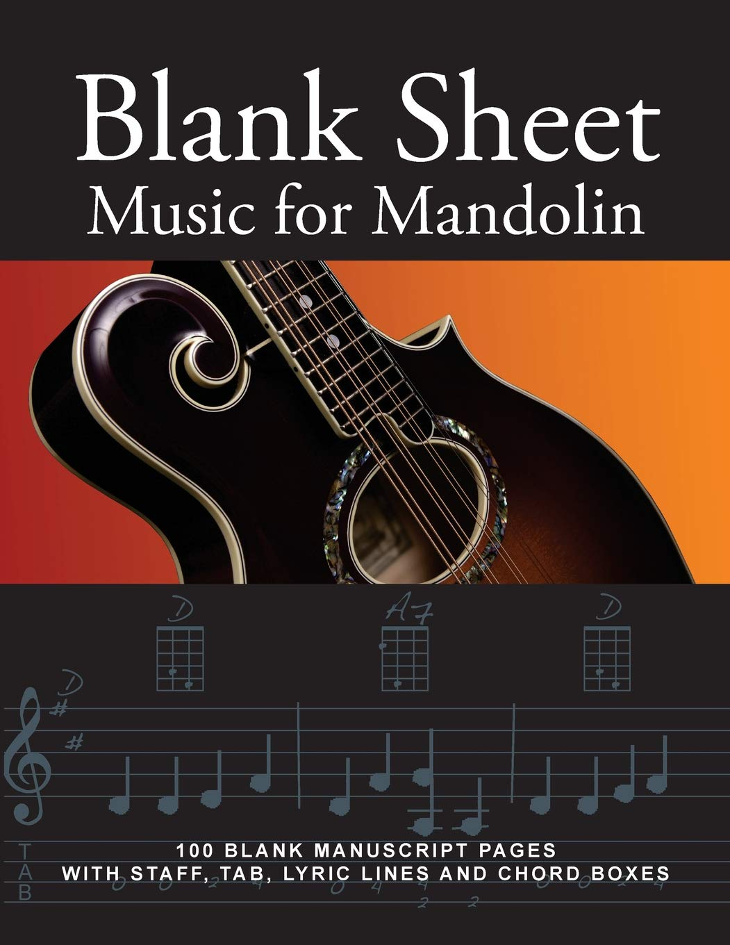 Blank Sheet Music for Mandolin: 100 Blank Manuscript Pages with