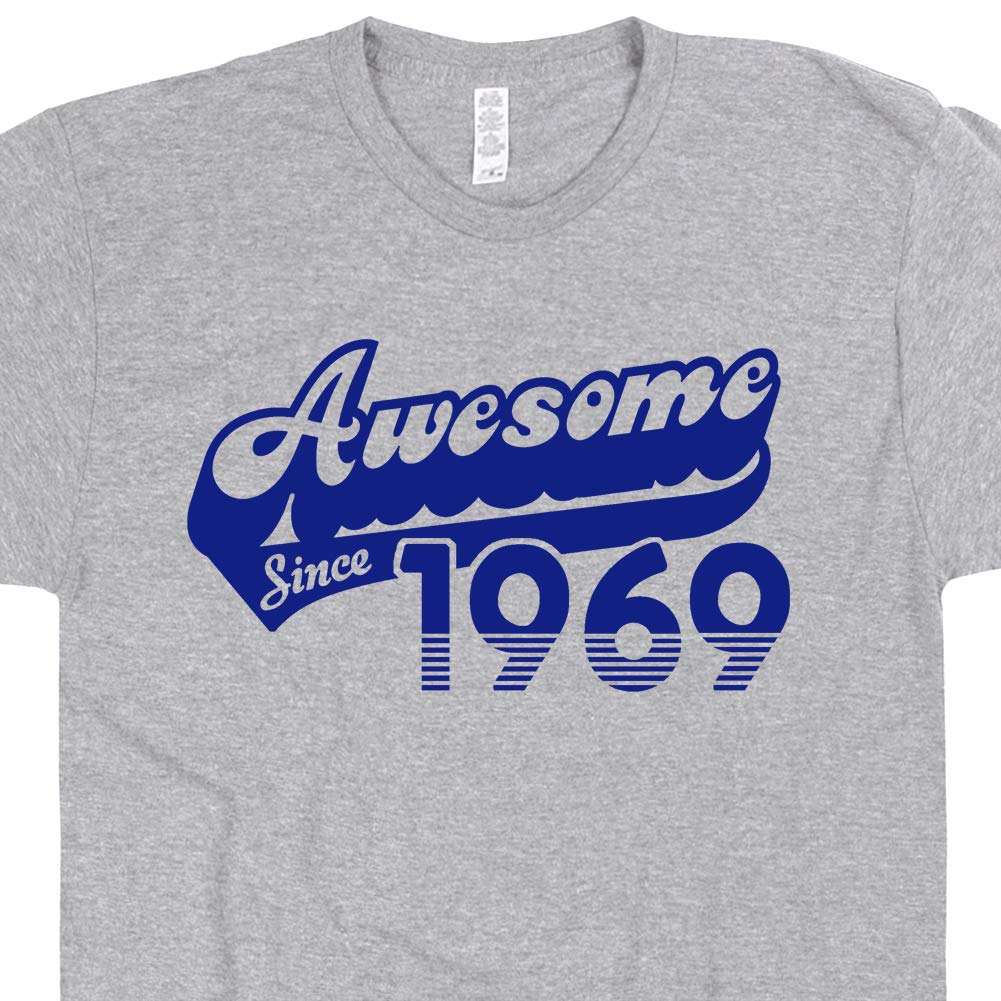 50th Birthday T Shirt Funny Awesome Since 1969 Tee With Vintage Saying For Humor Gift For