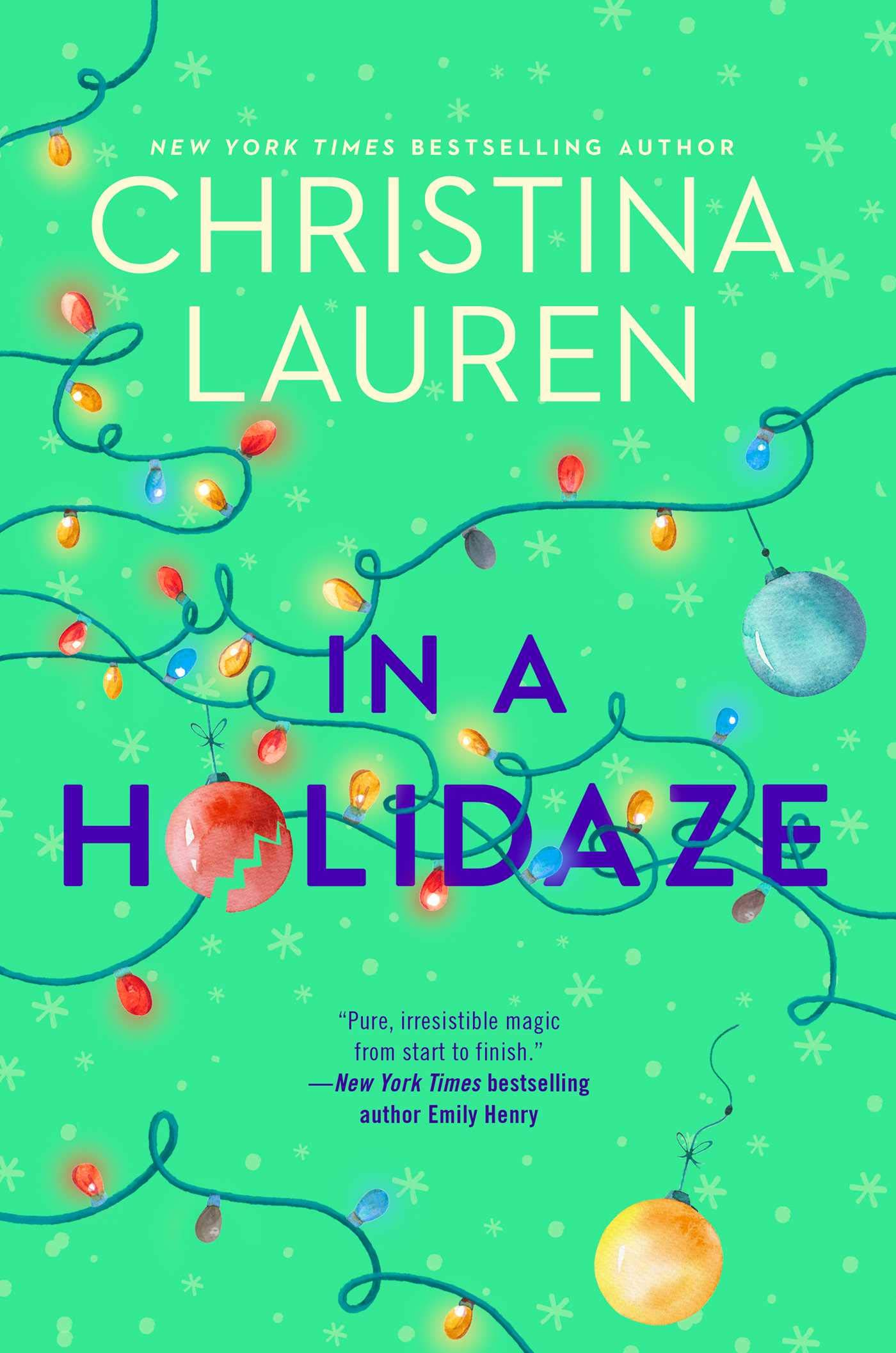 Amazon.com: In a Holidaze (9781982163631): Lauren, Christina: Books