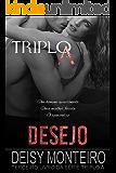 DESEJO: Triplo A