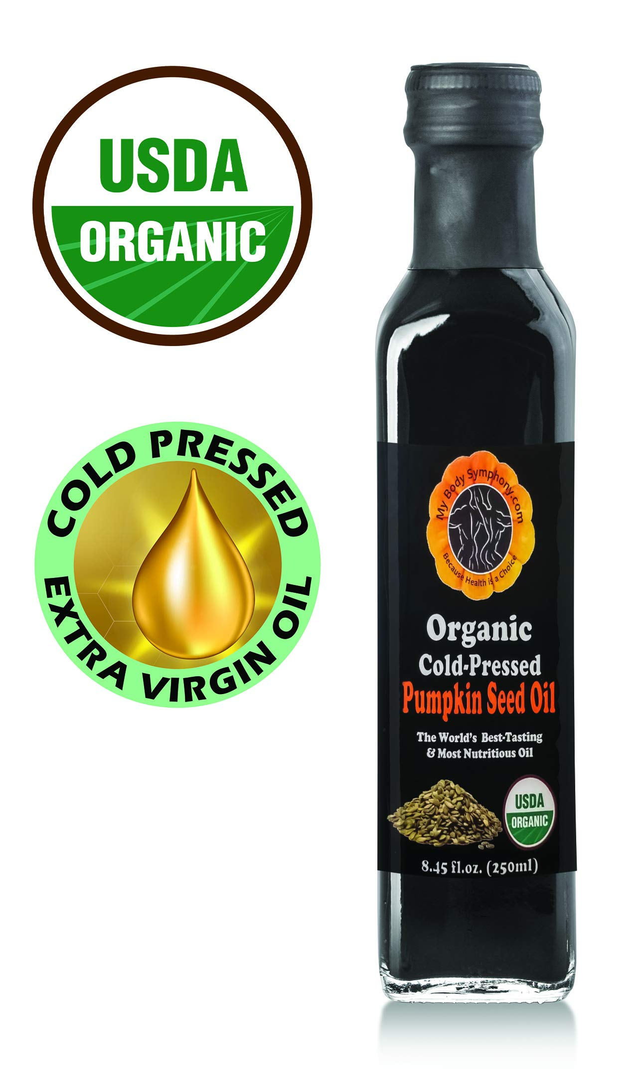 Organic PUMPKIN SEED OIL - Cold Pressed in Our US Facility | Unfiltered | Unrefined - 8 oz. Protective Glass Bottle | Highest Quality 100% Pure Dressing and Cooking Oil (moderate heat) by Body Symphony