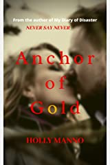 Anchor of Gold Kindle Edition