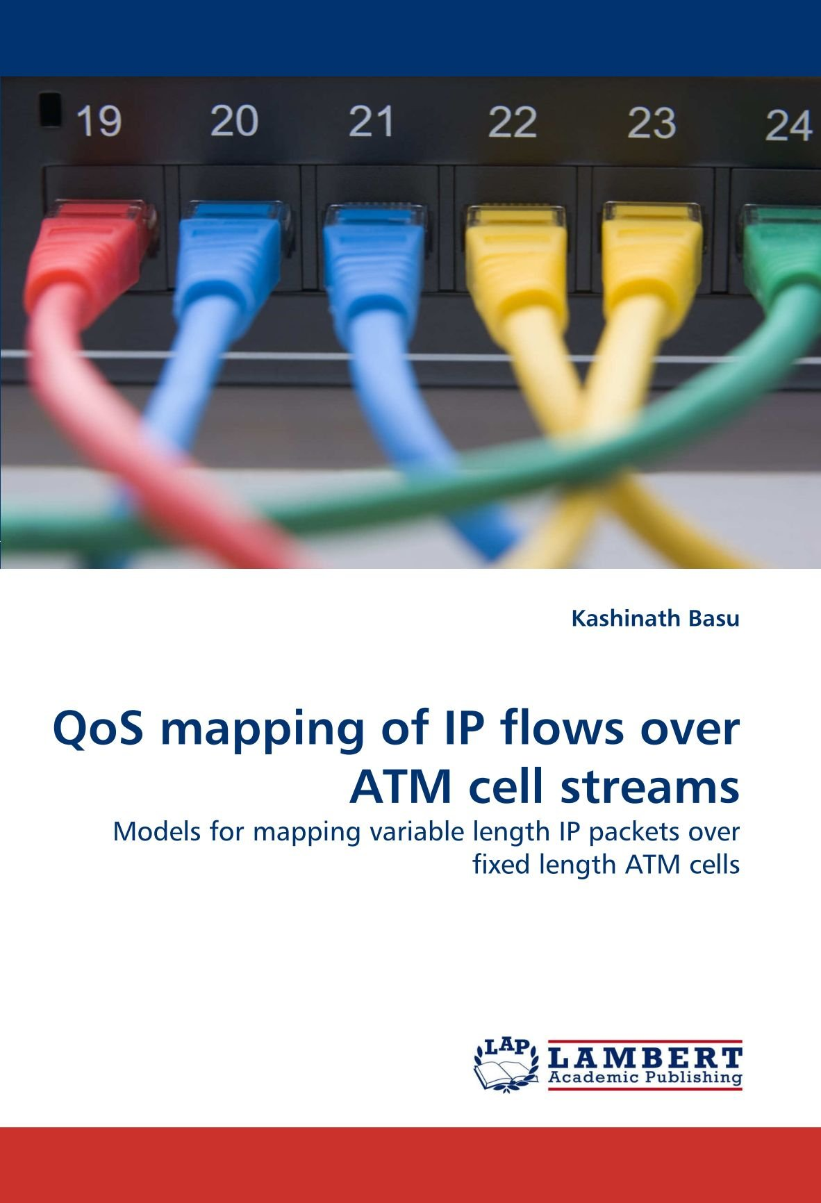 Download QoS mapping of IP flows over ATM cell streams: Models for mapping variable length IP packets over fixed length ATM cells ebook