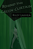 Behind the Green Curtain