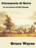 Giuramento di Morte: Le Avventure di Kit Carson