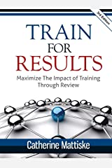 Train for Results Paperback