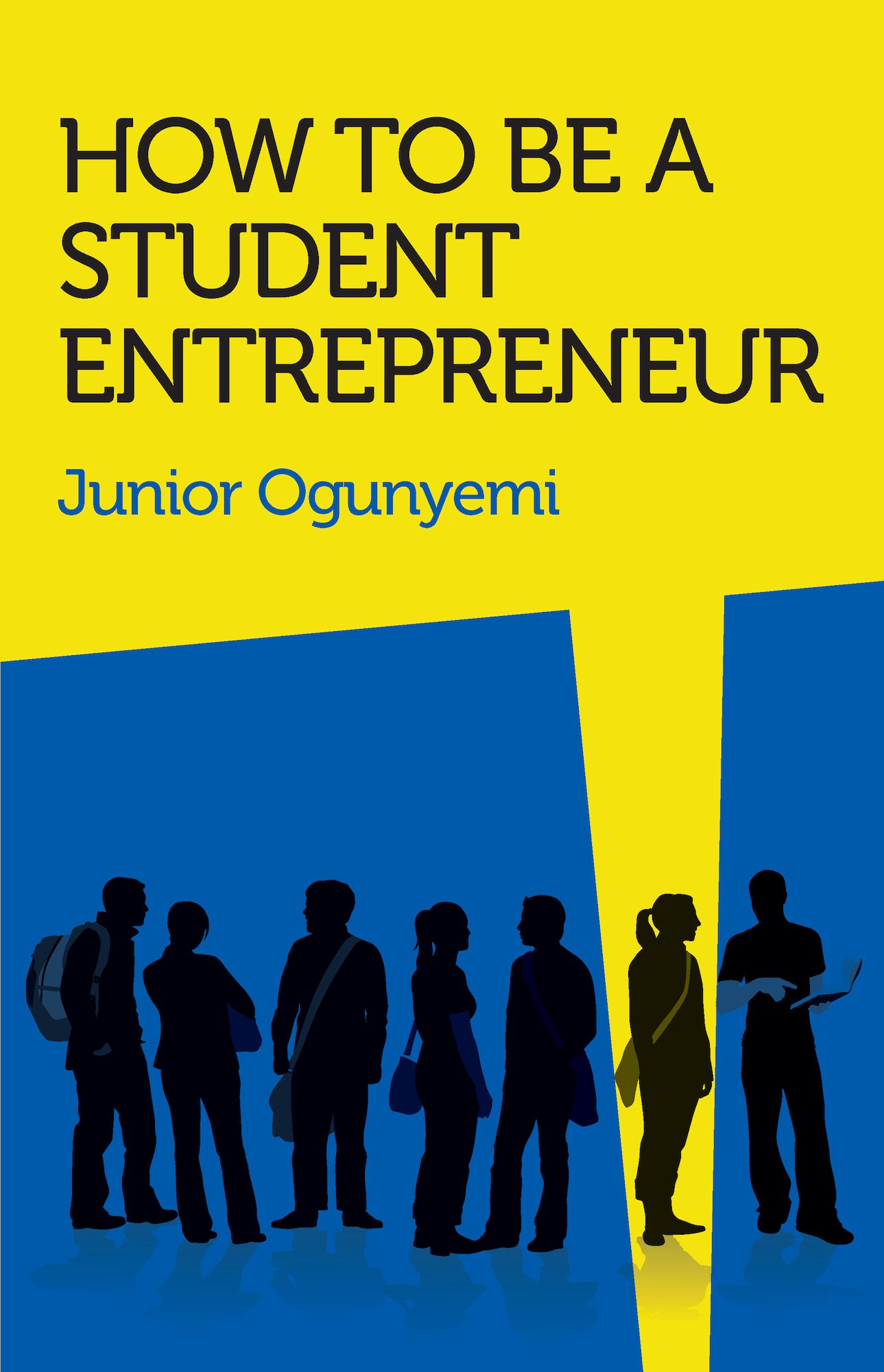 Download How to be a Student Entrepreneur ebook