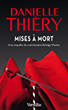Mises à mort (French Edition)