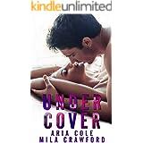 Under Cover (Blue Collar Alpha Book 8)