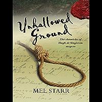 Unhallowed Ground (Hugh De Singleton's Chronicles Book 4)