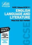 WJEC Eduqas GCSE 9-1 English Language and Literature Practice Test Papers (Letts GCSE 9-1 Revision Success)