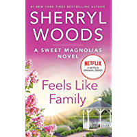 Feels Like Family (The Sweet Magnolias Book 3) book cover