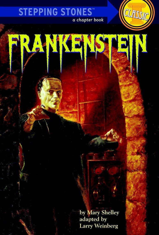 Amazon.com: Frankenstein (A Stepping Stone Book(TM)) (9780394848273): Mary  Shelley, Larry Weinberg, Ken Barr: Books