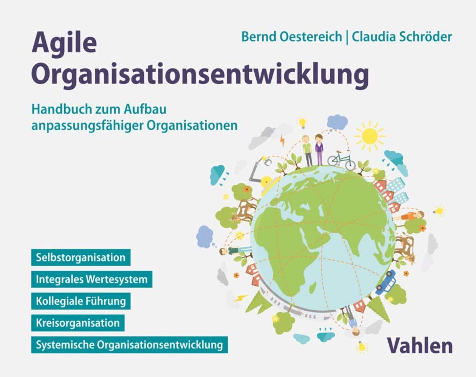 Agile Organisationsentwicklung  Handbuch Zum Aufbau Anpassungsfähiger Organisationen