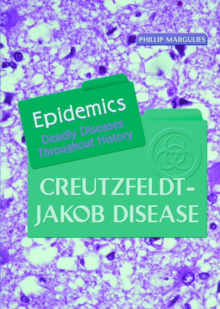 Download Creutzfeldt-jakob Disease (Epidemics) pdf