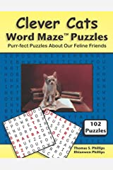 Clever Cats Word Maze Puzzles: Purr-fect Puzzles About Our Feline Friends (Animal Word Maze Puzzle Book) Paperback