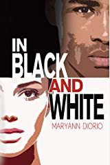 In Black and White Kindle Edition
