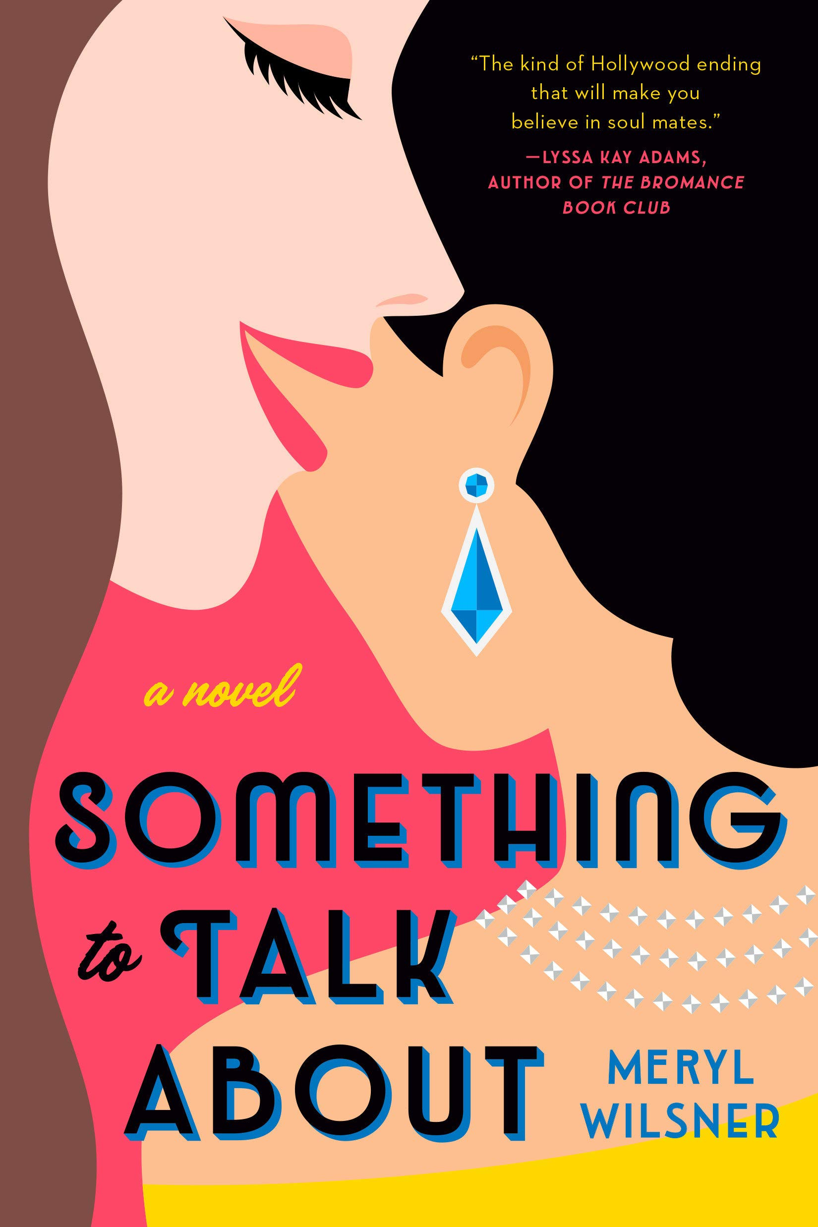 Something to Talk About: Wilsner, Meryl: 9780593102527: Amazon.com: Books