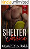 Shelter for Jerrica (Police and Fire: Operation Alpha) (Bluegrass Bravery Book 5)