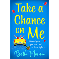 Take a Chance on Me: The perfect uplifting read for 2021 (English Edition)