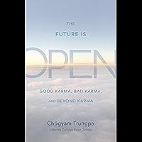 The Future Is Open: Good Karma, Bad Karma, and Beyond Karma