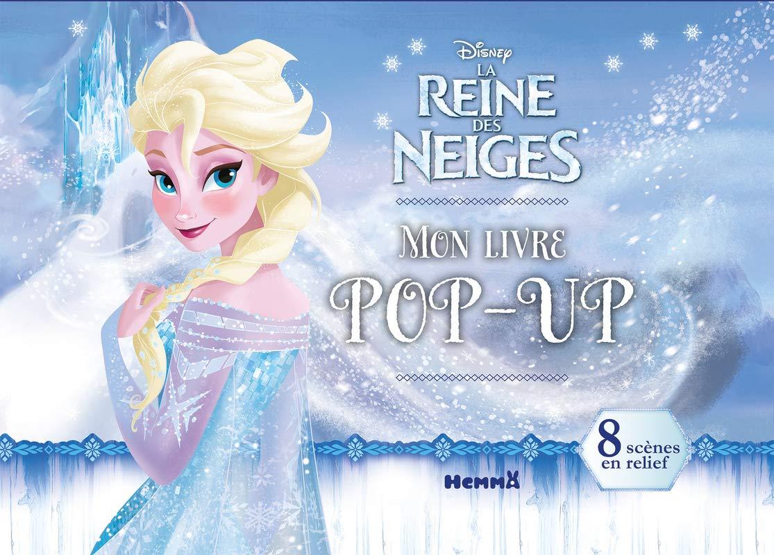 Disney La Reine Des Neiges Mon Livre Pop Up 9782508041662