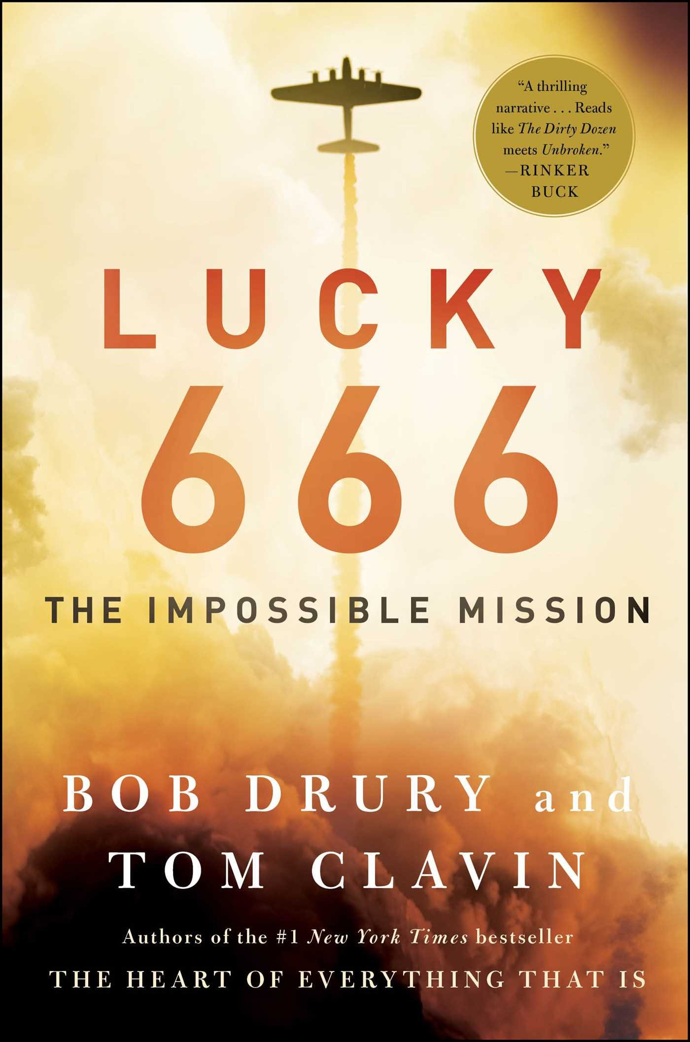 Lucky 666: The Impossible Mission: Amazon.co.uk: Bob Drury, Tom Clavin:  9781476774855: Books