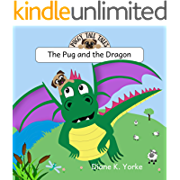 The Pug and the Dragon (Puggy Tall Tales)
